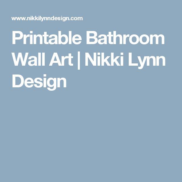Printable Bathroom Wall Art | Nikki Lynn Design