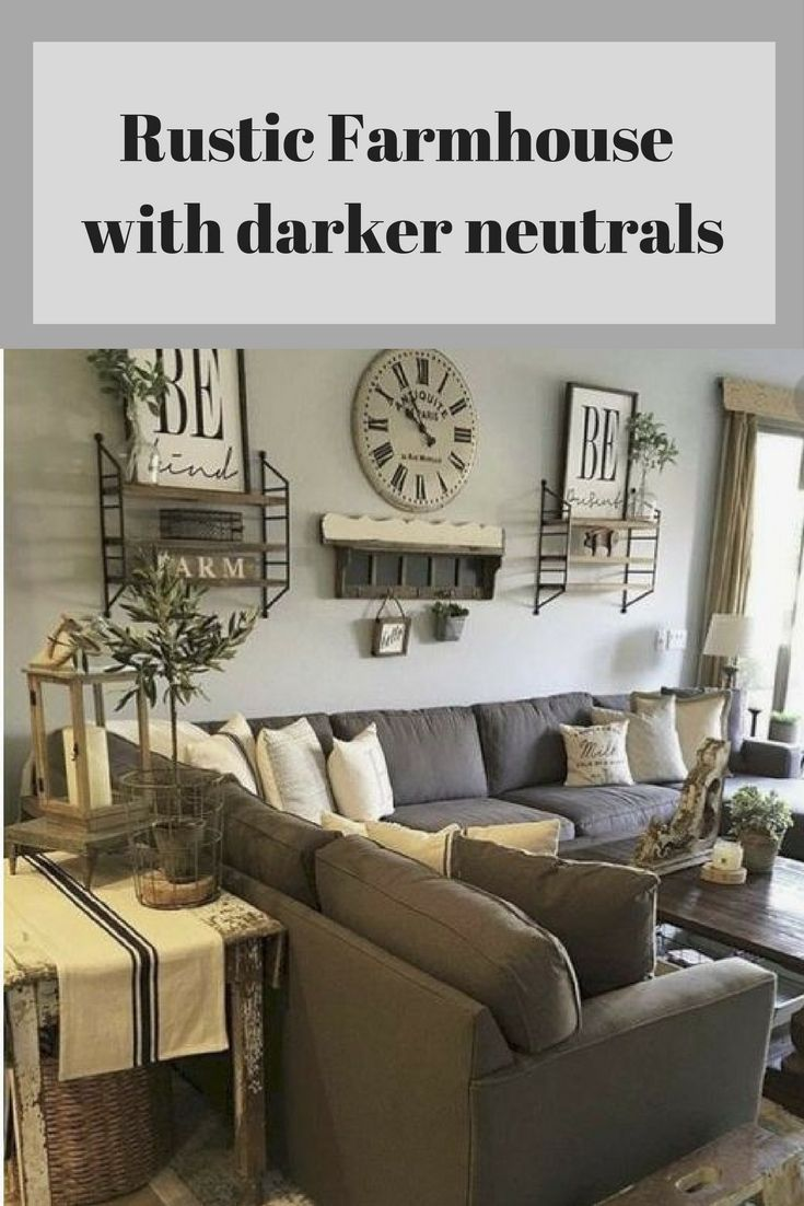 Rustic Farmhouse With Dark Couch Pillows Signs In Darker Neutrals Farm House Living Room Farmhouse Decor Living Room Rustic Living Room