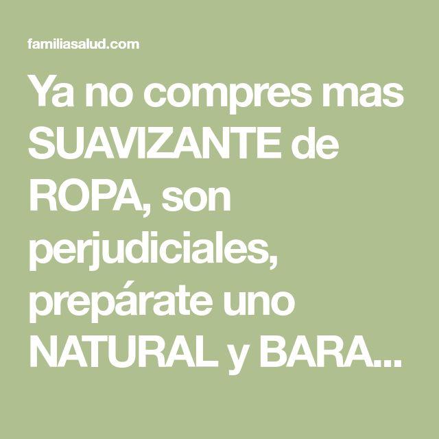 Ya no compres mas SUAVIZANTE de ROPA, son perjudiciales, prepárate uno NATURAL y BARATO!