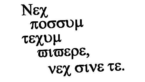 """""""I cant live with you, nor without you"""" - Greek phrasing with latin letters. Uta has this tattooed on him <3"""
