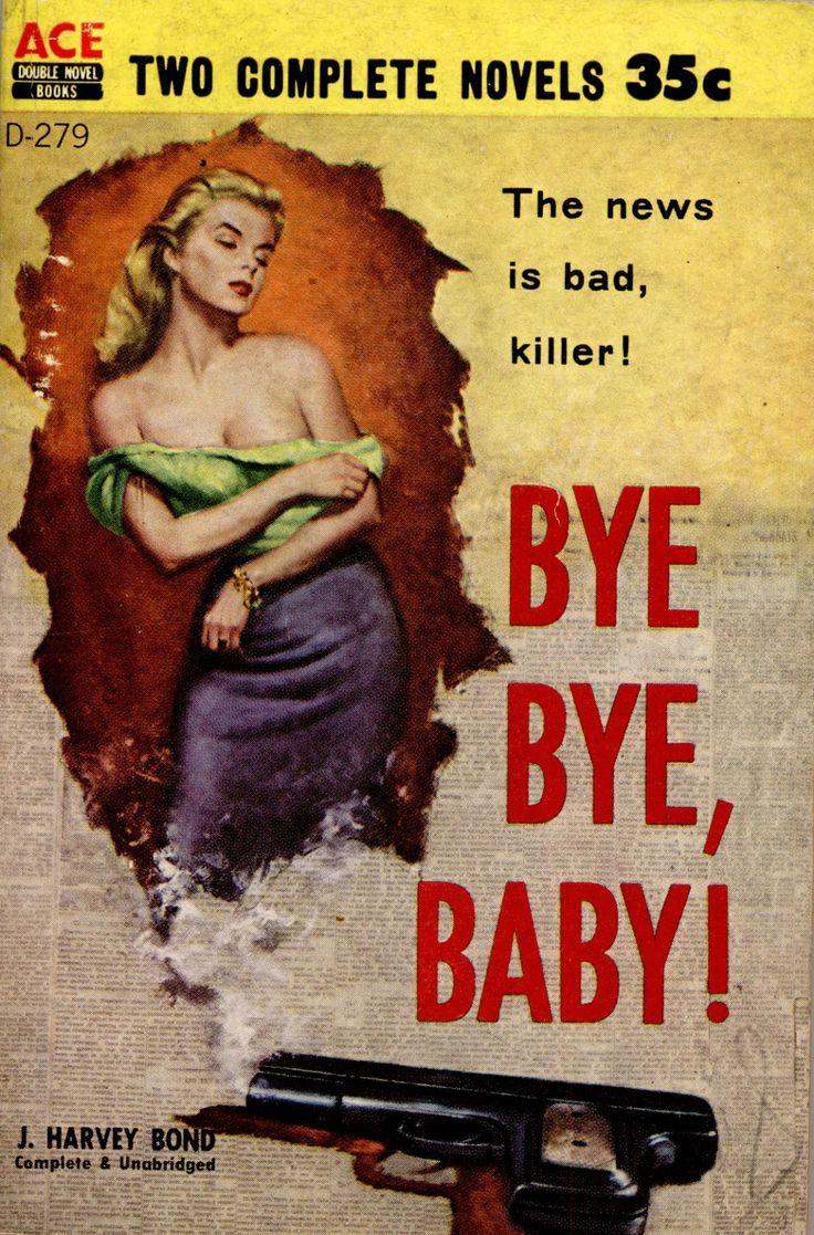 Bye Bye, Baby!