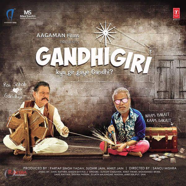 Gandhigiri (2016) Mp3 Songs