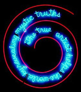 Bruce Nauman, The True Artist Helps the World by Revealing Mystic Truths, neon and clear glass tubing suspension supports; 59 x 55 x 2 inches, 1967
