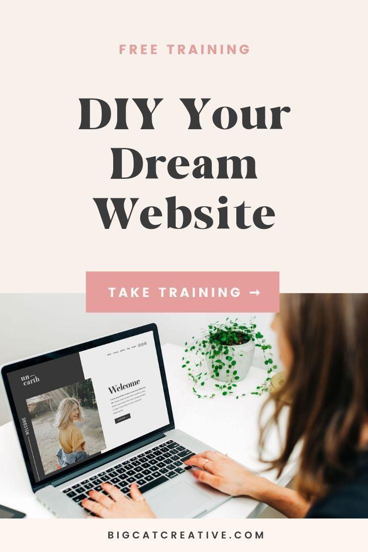 Diy Your Dream Website Free Training In 2020 Diy Web Design Web Design Tips Website Training