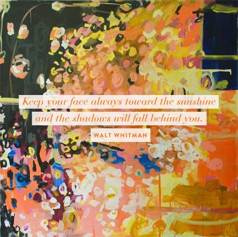 .: Face, Waltwhitman, Inspiration, Quotes, Wisdom, Sunshine, Things, Walt Whitman