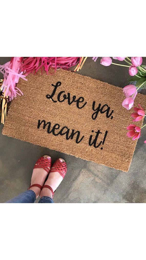 Love Ya Mean It Doormat Doormats Valentines Day Decor