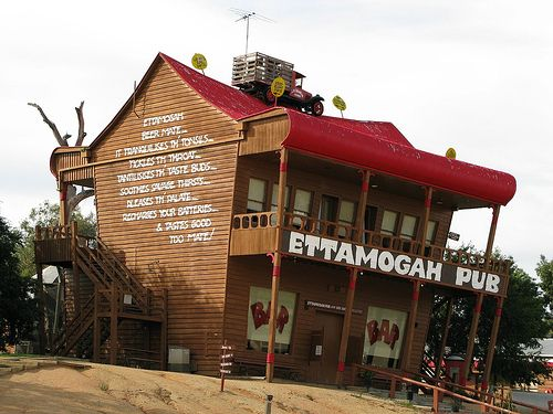 Ettamogah Pub, NSW, Australia. A quirky, cartoon style building where you can get a beer, and most Aussies enjoy visiting it when they are in the area.