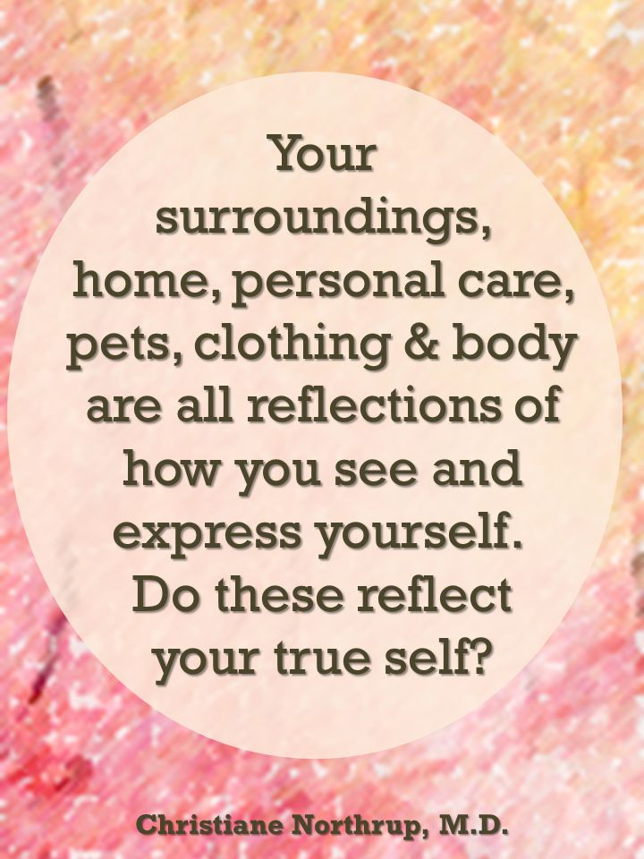 Your World Is A Mirror | Christiane Northrup Quotes | The Tao of Dana