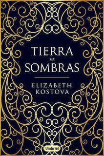 Tierra de sombras – Elizabeth Kostova,Descargar gratis