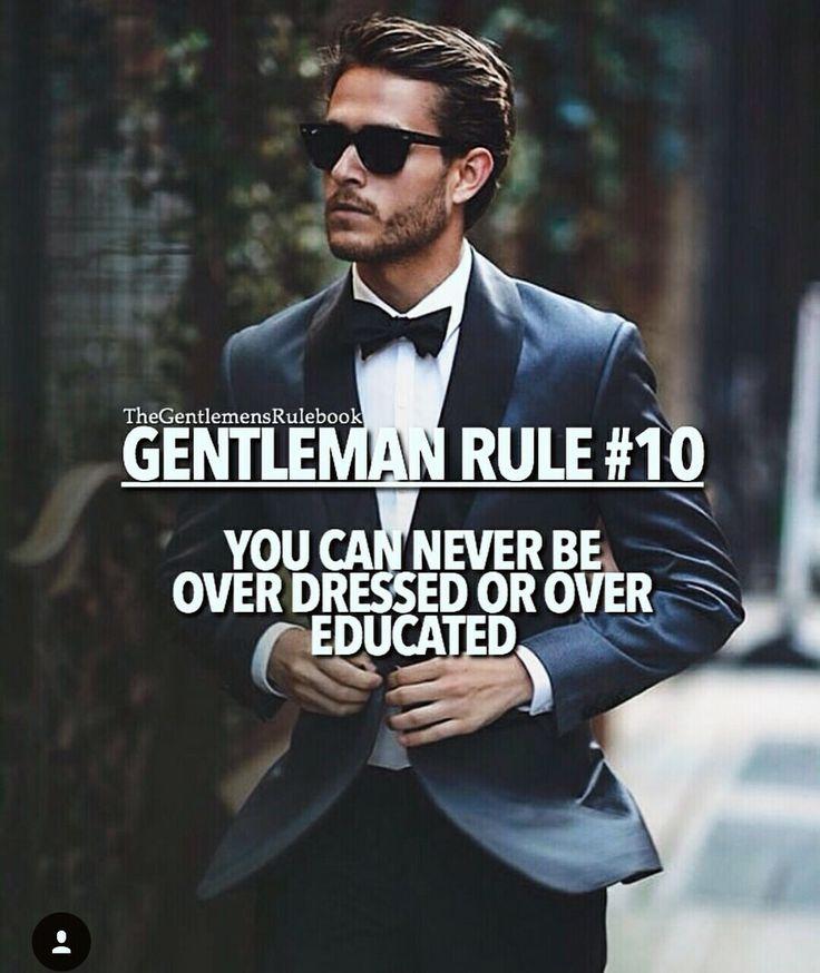 GENTLEMAN RULE #10 | Gentleman Rule | Pinterest | Gentleman rules, Motivation and Wisdom
