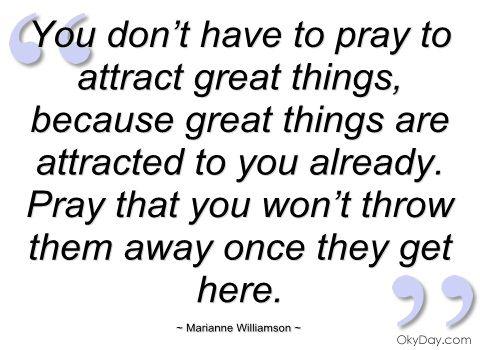 d44a03b68729a2430cd276c30ee840c6--marianne-williamson-prayer-eternal-soul.jpg