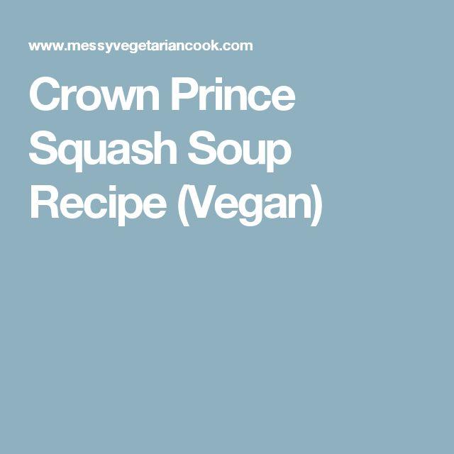 Crown Prince Squash Soup Recipe (Vegan)