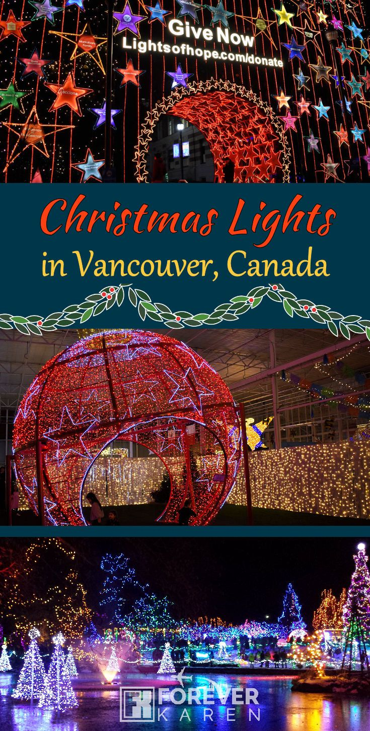 Christmas Lights In Vancouver Canada Forever Karen Christmas Lights Canada Christmas Best Christmas Lights