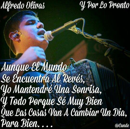 Alfredo Olivas - Y Por Lo Pronto