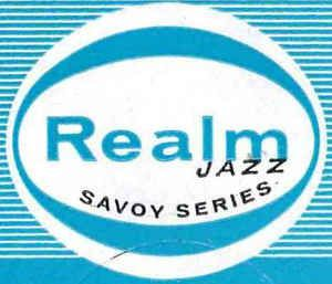 Realm Jazz Savoy Series - CDs and Vinyl at Discogs