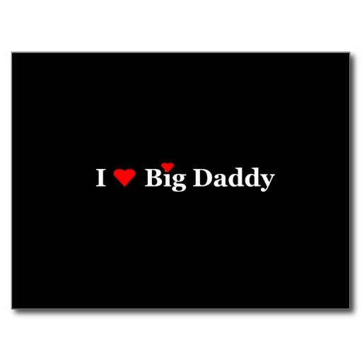 Sold! I Heart Big Daddy Postcard (CA)