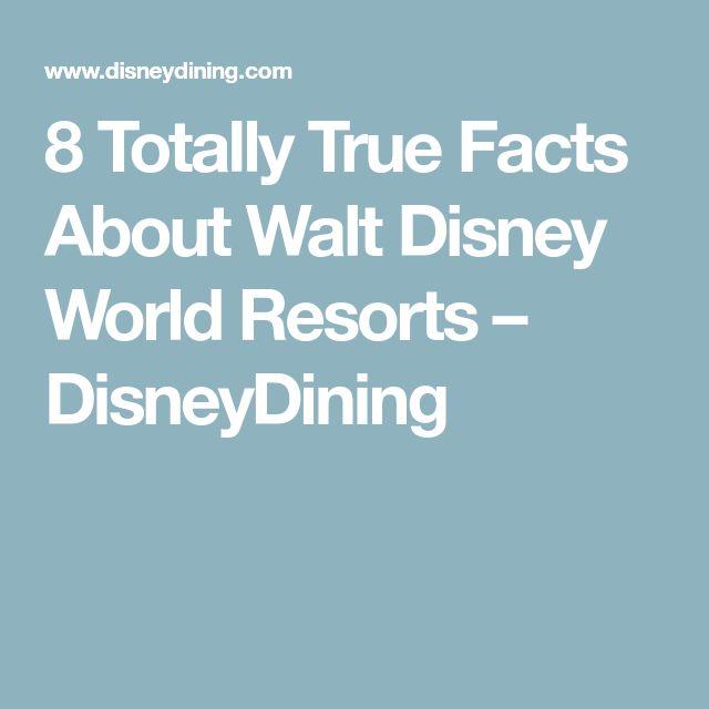 8 Totally True Facts About Walt Disney World Resorts – DisneyDining