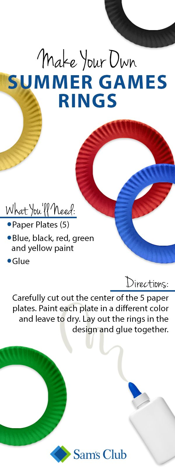 Bring this year's Summer Games to life with this easy, ring DIY project! Simply grab uncoated, lightweight paper plates from Sam's Club, glue and colorful paint in blue, black, red, green and yellow. Paint each plate a different color, let dry and then glue together to make it look like the Summer Game rings!