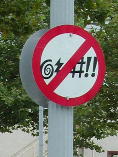 No Swearing signs in Virginia Beach, VA. I might be in trouble when we finally move there. Fines here I come!