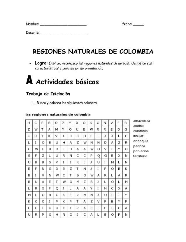 Nombre: ______________________ fecha: _____  Docente: ______________________  REGIONES NATURALES DE COLOMBIA   Logro: Explic...