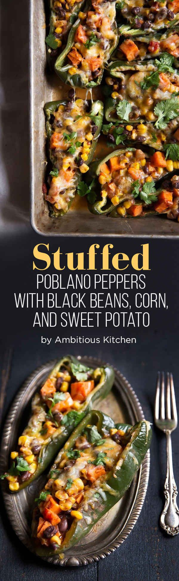Stuffed Poblano Peppers with Black Beans, Corn, and Sweet Potato