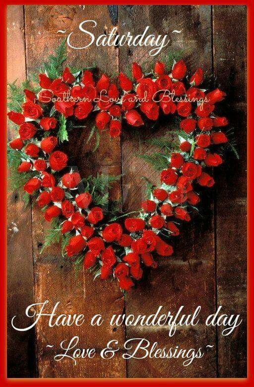 Saturday Blessings! Saturday GreetingsHello WeekendHappy ...