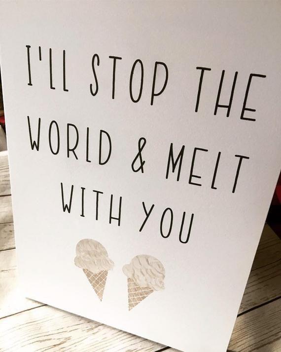 Ich werde die Welt aufhalten und mit dir schmelzen Wandschild • Eistüte • Hochzei …   – Love