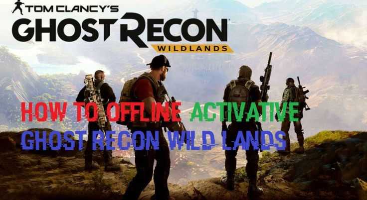 Offline Activate Ghost Recon