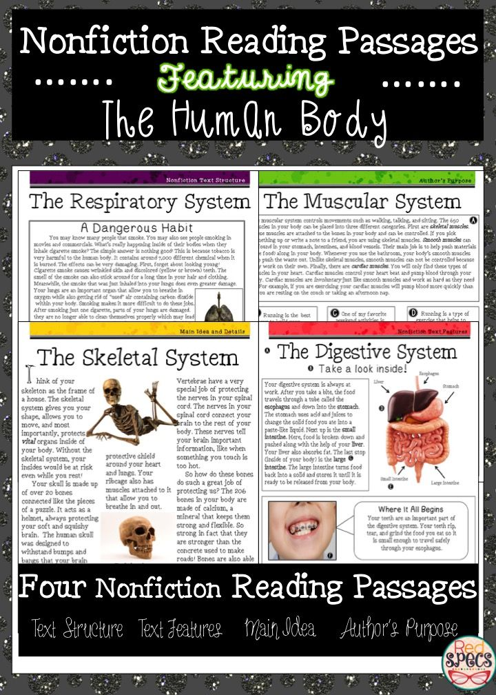 Incorporate a little Health instruction while allowing students to practice critical Reading skills and strategies with these fun nonfiction reading passages!   FOUR Passages Included:   **Passage One: The Skeletal System- Main Idea,details, and summarizing **Passage Two: The Digestive System- Nonfiction text features  **Passage Three: The Respiratory System- Nonfiction text structure  ** Passage Four: The Muscular System- Author's Purpose