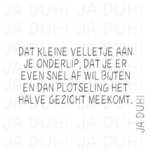 Velletje. Ja Duh! #humor #tekst #Nederlands #Facebook #grappig #herkenbaar