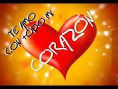 TE QUIERO MI AMOR ♥♥ Declaración de Amor para una Mujer u Hombre - YouTube