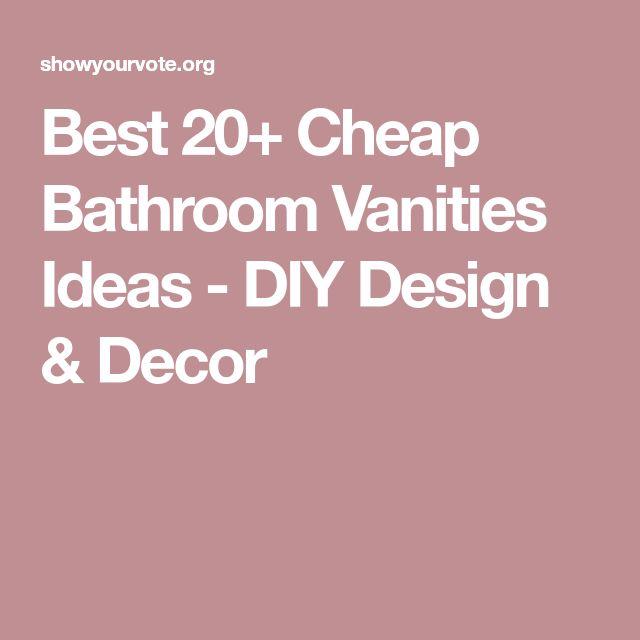 Best 20+ Cheap Bathroom Vanities Ideas - DIY Design & Decor