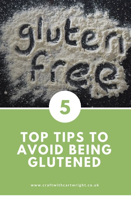 Craft with Cartwright: 5 Top tips to avoid being glutened
