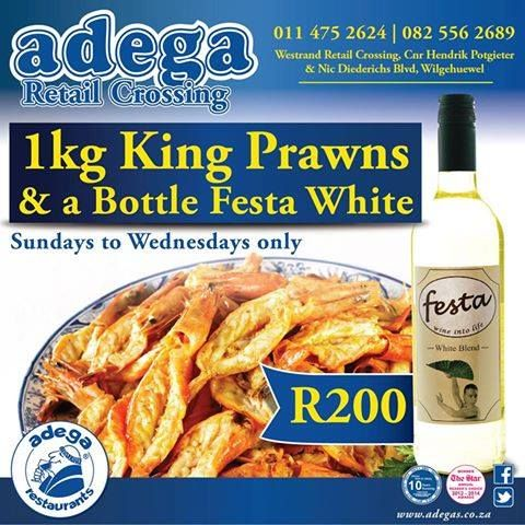 KING PRAWNS & WINE SPECIAL @ ADEGA RETAIL CROSSING 15/11/2015-18/11/2015: *1Kg King Prawns & a bottle of Festa White for only R200.  Sundays to Wednesdays ONLY.  Westrand Retail Crossing, Corner Hendrik Potgieter & Nic Diederichs Boulevard, Wilgeheuwel. #AdegaRestaurants #AdegaRetailCrossingSpecials #KingPrawns https://www.facebook.com/AdegaRetailCrossing/photos/a.363677530340978.77891.363664573675607/998015123573879/?type=3&theater