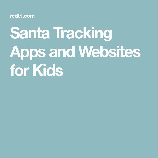 Santa Tracking Apps and Websites for Kids