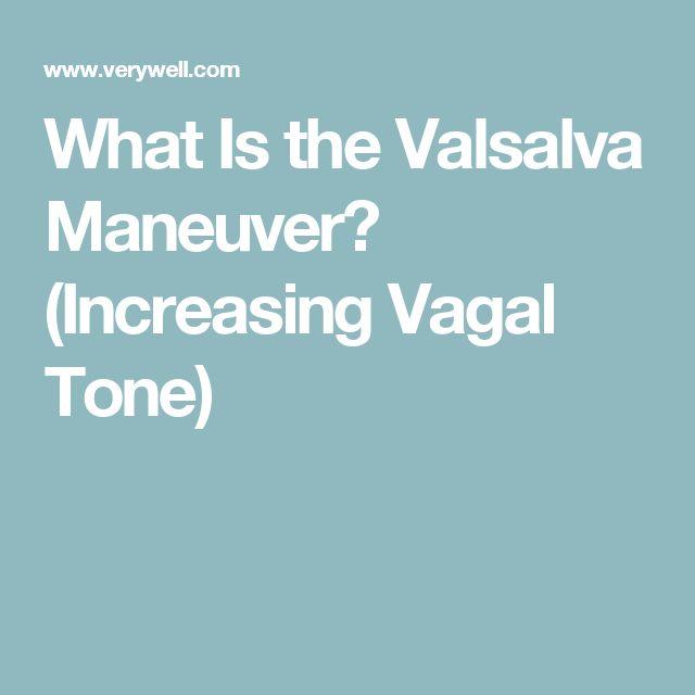 What Is the Valsalva Maneuver? (Increasing Vagal Tone)
