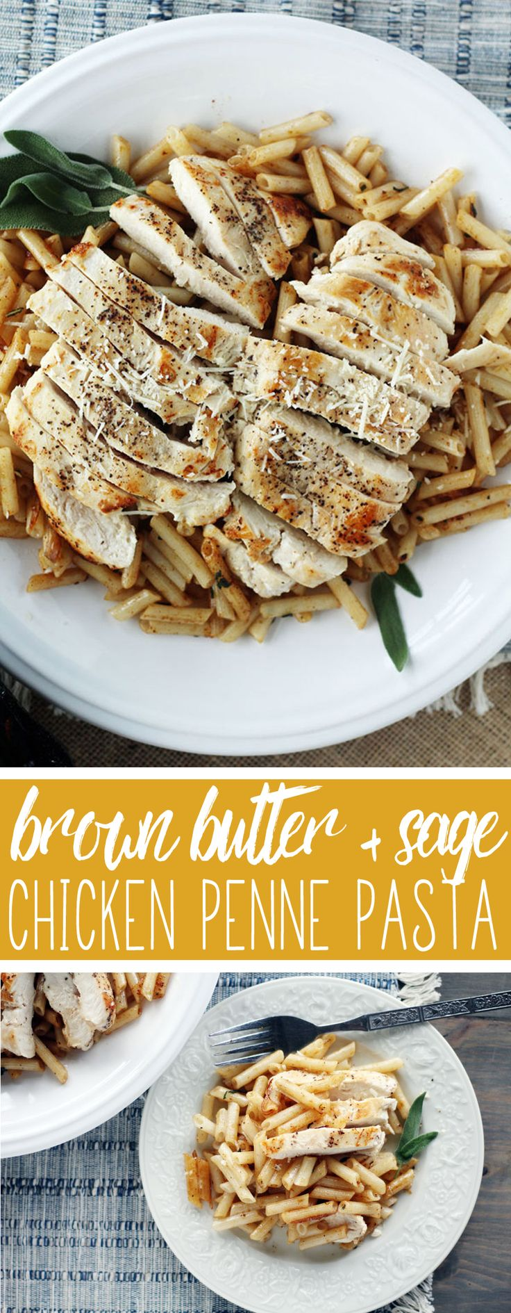 Simply prepared with few ingredients the flavor of Brown Butter + Sage Chicken Penne Pasta is amazing. Earthy sage + golden brown butter + al dente penne.   #chickenpennepasta #chickenandpastarecipe #pastarecipe #tresomega #AD #organicsforlife