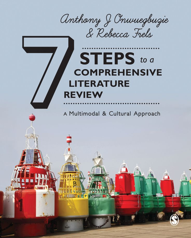 steps in the literature review process Ten simple rules for writing a literature review marco pautasso x published: july 18 but given that peer review can be a rather lengthy process the literature review: a step-by-step guide for students london: sage.