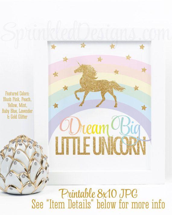 Dream Big Little Unicorn Sign, Printable Unicorn Nursery Decor Little Girls Room Wall Art Print, Rainbow Unicorn Birthday Party Decorations - SprinkledDesigns.com