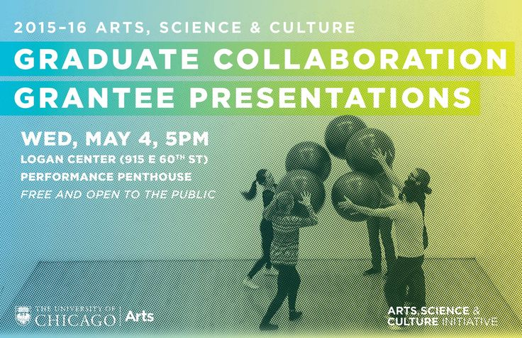 Arts, Science, & Culture Initiative–University of Chicago