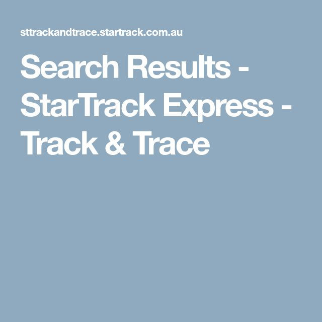 Search Results - StarTrack Express - Track & Trace