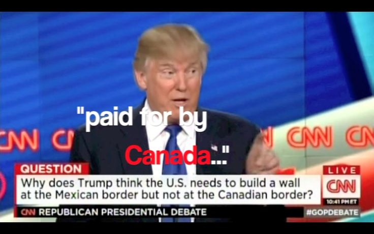 Donald Trump wants to build a wall with Canada (Burrard Street Journal)