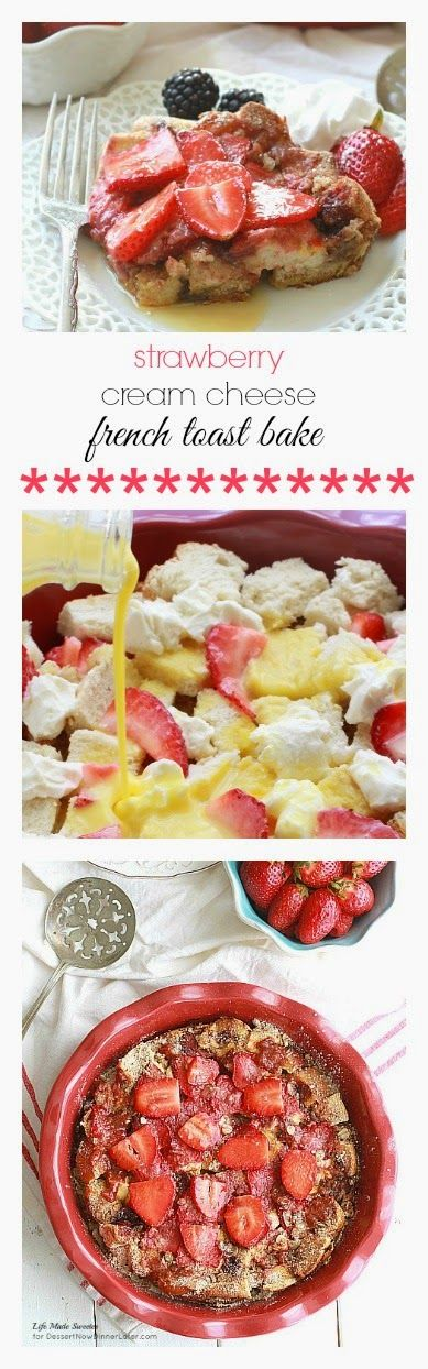 Strawberry Cream Cheese French Toast Bake Casserole - Super easy & delicious strawberry cream cheese french toast. Best lazy weekend breakfast & perfect for overnight guests.