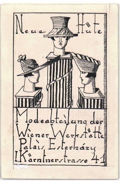 """Werbung """"Neue Hüte Modeabteilung der Wiener Werkstätte Palais Esterházy I. Kärntnerstrasse No 41"""" (Originaltitel) Entstehung / Datierung: Produktion: Wiener Werkstätte Entwurf: Vally Wieselthier, Wien, um 1917"""