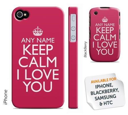 Personalised Phone Cover - Keep Calm, I Love You - Image 1