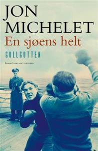 En sjøens helt: gullgutten Michelet, Jon fra ARK. Om denne nettbutikken: http://nettbutikknytt.no/ark-no/