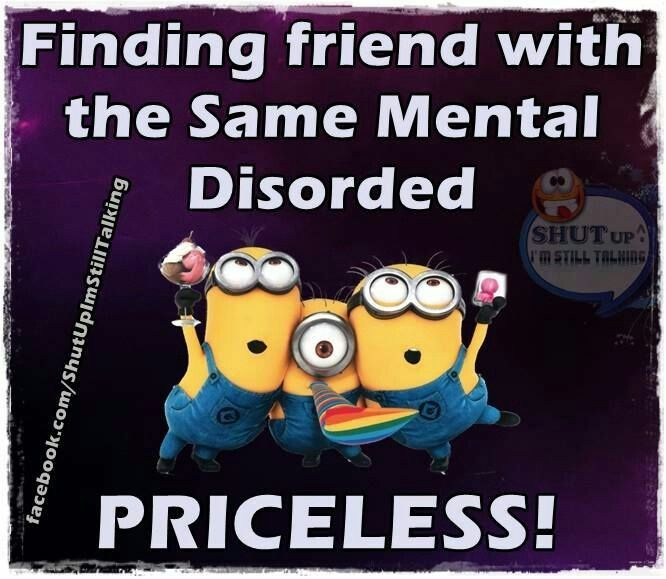 Pin By Virginia Perez On Minions Funny Crazy Friend Quotes Friends Quotes Funny Minions Funny