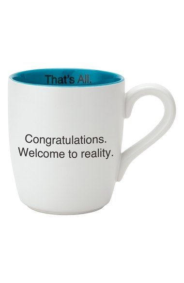 CB Gift 'Welcome To Reality - That's All' Mug available at #Nordstrom