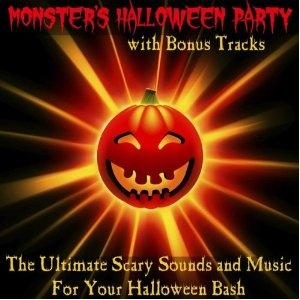 the ultimate scary sounds and music for your halloween party bonus tracks version by monsters halloween party - Scary Halloween Music Mp3