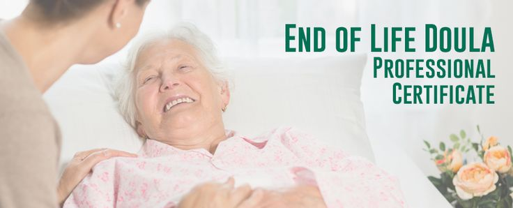 End of Life Doula Professional Certificate - University Of Vermont Continuing & Distance Education